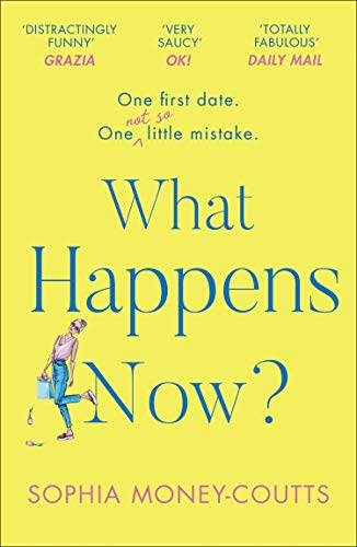 What Happens Now?: the most hilario…