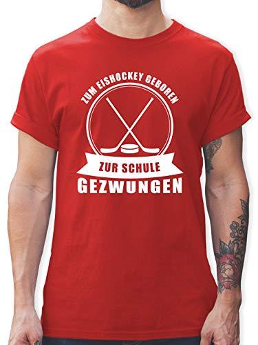 Eishockey - Zum Eishockey geboren. Zur Schule gezwungen - 3XL - Rot - Sport - L190 - Tshirt Herren und Männer T-Shirts