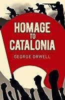 Homage to Catalonia (Arcturus Essential Orwell)