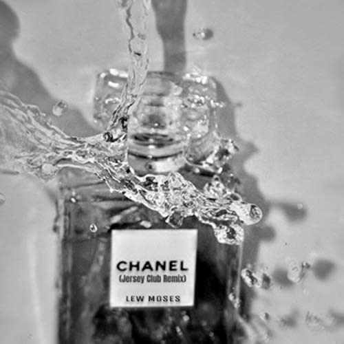 Chanel (Jersey Club Remix) [Explicit]