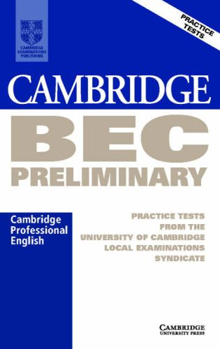 Cambridge BEC Preliminary Audio Cassette: Practice Tests from the University of Cambridge Local Examinations Syndicate (BEC Practice Tests)