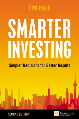 Smarter Investing: Simpler Decisions for Better Results (2nd Edition)