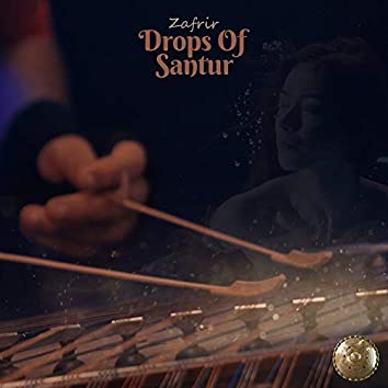 Drops of Santur
