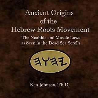 Ancient Origins of the Hebrew Roots Movement audiobook cover art