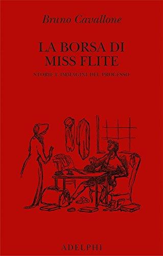 La borsa di miss Flite. Storie e immagini del processo
