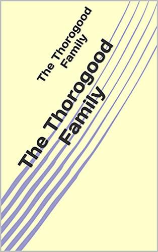 The Thorogood Family (English Edition)
