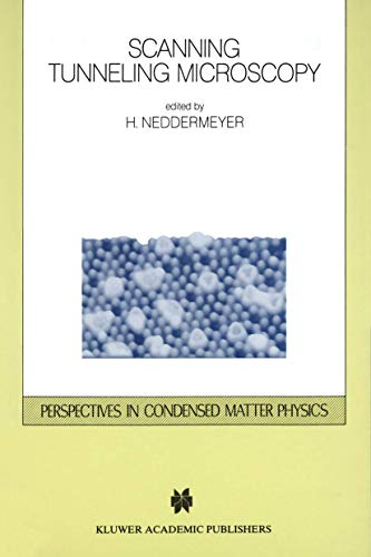 Scanning Tunneling Microscopy (Perspectives in Condensed Matter Physics (6), Band 6)