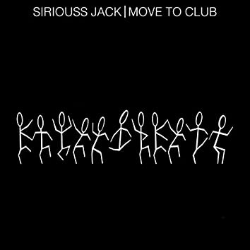 Move to Club