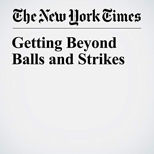 Getting Beyond Balls and Strikes audiobook cover art
