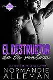 El Destructor de la Realeza (Romance en la Alfombra Roja nº 4)