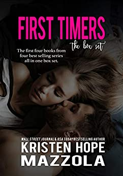 First Timers: The Box Set by [Kristen Hope Mazzola]