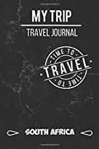South Africa Trip Travel Journal: Journal / Diary for your South Africa Trip | With Space for 120 Stays