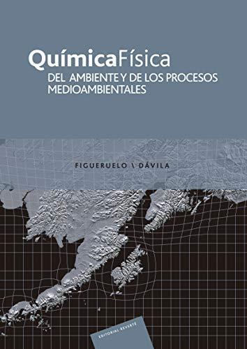 Química física del ambiente y de los procesos medioambientales