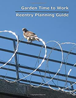 Garden Time Reentry Planning Guide