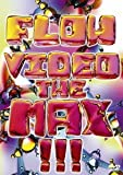 FLOW VIDEO THE MAX !!![DVD]