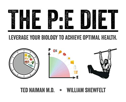 Compare Textbook Prices for The PE Diet  ISBN 9780578688176 by Naiman, Ted,Shewfelt, William