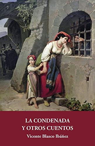 La condenada y otros cuentos (Galata nº 7)