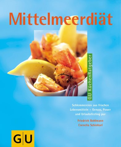 Mittelmeerdiät (GU Küchen-Ratgeber)