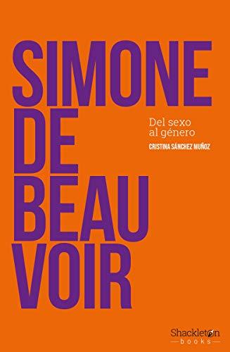 Simone de Beauvoir: Del sexo al género (FILOSOFIA)