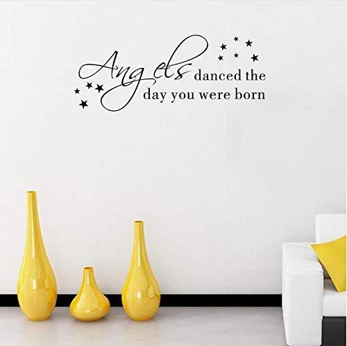 Qthxqa Brief Zitate Wandaufkleber Engel Tanzte Der Tag, An Dem Sie Geboren Wurden, Dekorative Vinyl Aufkleber Kinderzimmer Decor57 * 23