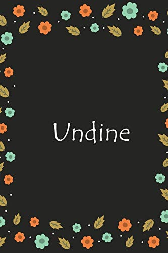 Undine: Lined Notizbuch / Tagebuch Gift, 120 Pages, 6x9, Soft Cover, Matte Finish (German Edition) ~ TOP Books