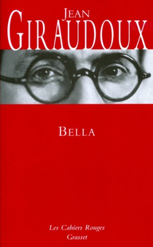 Bella (Les Cahiers Rouges) (French Edition)