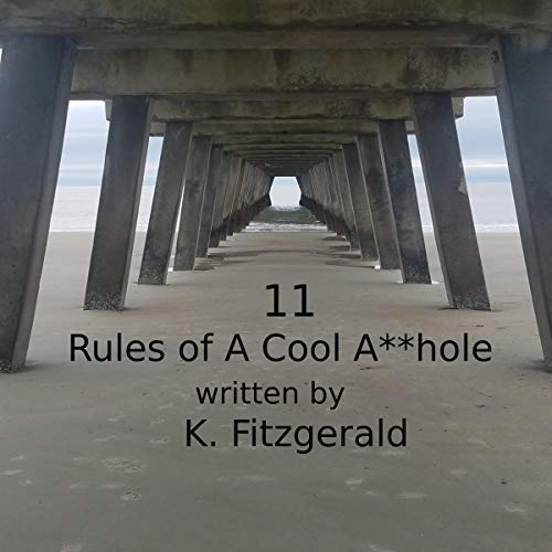 11 Rules of a Cool A**hole Titelbild