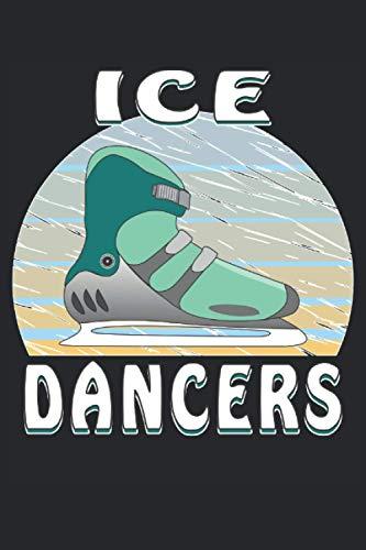 ICE DANCERS: ICE DANCERS. Liniert, kariert und punktiertes Notizbuch-Tagebuch bzw. Übungsbuch mit 120 Seiten