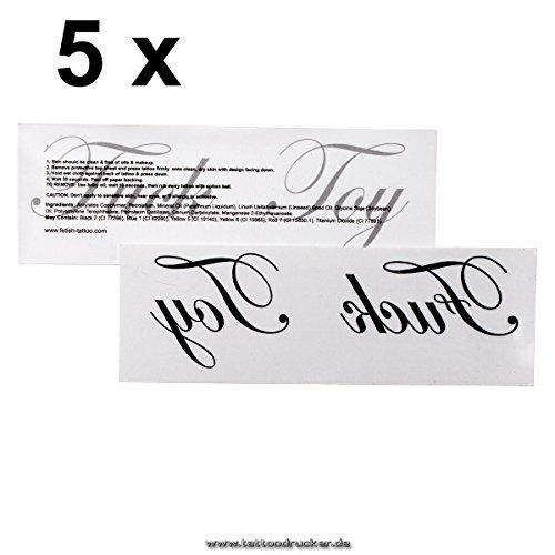 5 x - Fuck Toy - Schriftzug als Tattoo in schwarz - Fetish Symbol Tattoo (5)