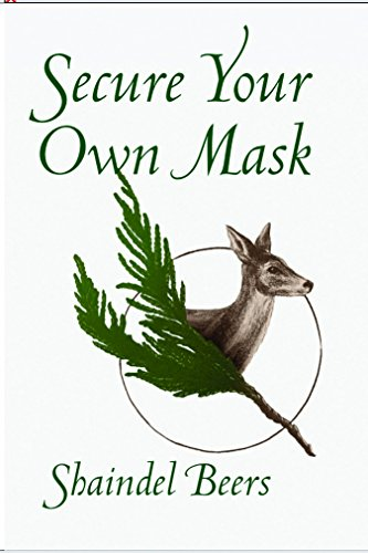Secure Your Own Mask (White Pine Poetry Prize)