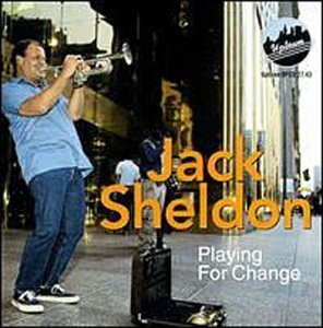 Playing for Change-'''' by Jack Sheldon (1997-07-22)