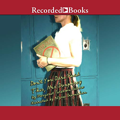 Don't You Dare Read This, Mrs. Dunphrey audiobook cover art
