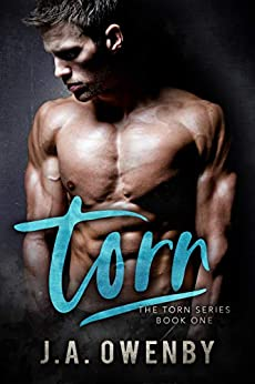 Torn (The Torn Series Book 1) by [J.A. Owenby]