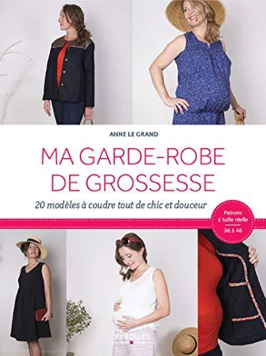 Ma garde-robe de grossesse: 20 modèles à coudre tout de chic et douceur