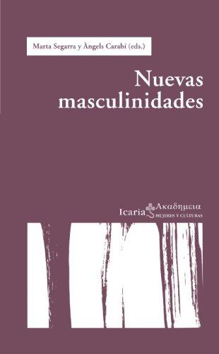 Nuevas masculinidades (Ακαδημεια) (Spanish Edition)