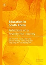 Education in South Korea: Reflections on a Seventy-Year Journey