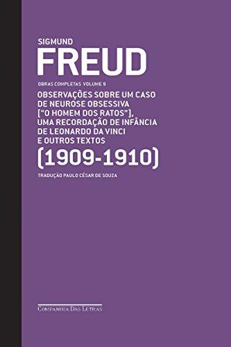 """Freud (1909-1910) - Obras completas volume 9: Observações sobre um caso de neurose obsessiva [""""O homem dos ratos""""] e outros textos"""