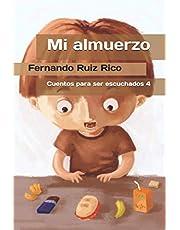 Mi almuerzo (Cuento infantil bilingüe español-inglés ilustrado + abecedario + vocabulario + cuaderno de caligrafía)