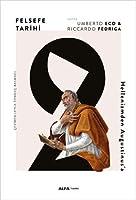 Felsefe Tarihi 2; Hellenizmden Augustinus'a