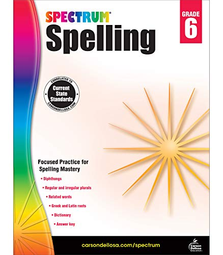 Spectrum 6th Grade Spelling Workbook—State Standards for Focused Spelling Practice with Dictionary and Answer Key for Homeschool or Classroom (184 pgs)