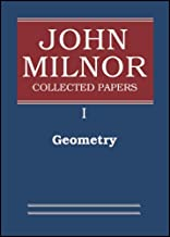 John Milnor Collected Papers: Volume 1: Geometry