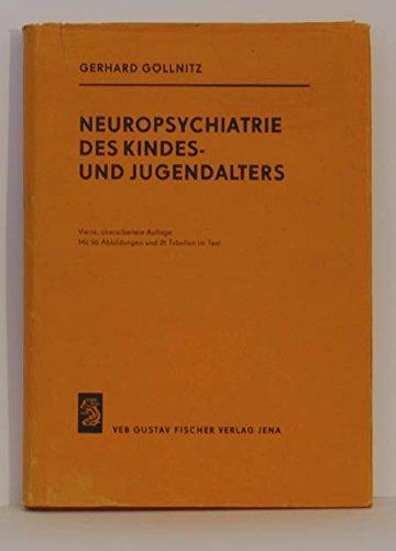 Neuropsychiatrie des Kindes- und Jugendalters.