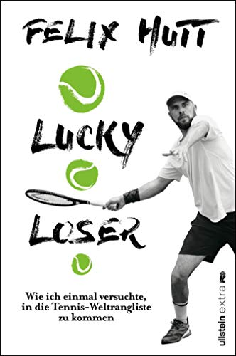 Lucky Loser: Wie ich einmal versuchte, in die Tennis-Weltrangliste zu kommen
