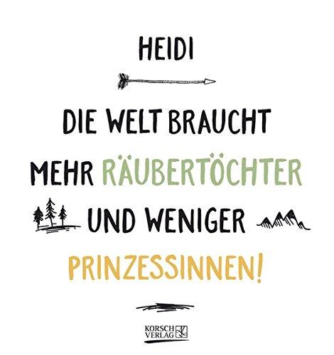 Namenskalender Heidi: Ideales Geschenk mit 12 trendigen Typo-Art-Sprüche mit immerwährendem Kalendarium. Wand-Aufstell-Postkarten-Kalender in einem.