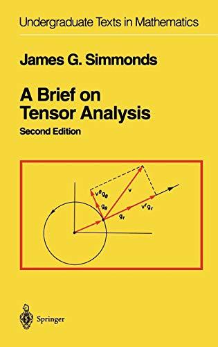 A Brief on Tensor Analysis (Undergraduate Texts in Mathematics)