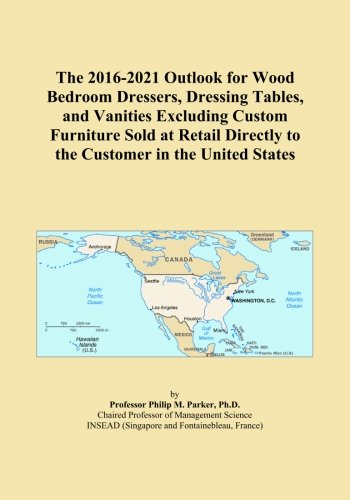 The 2016-2021 Outlook for Wood Bedroom Dressers, Dressing Tables, and Vanities Excluding Custom Furniture Sold at Retail Directly to the Customer in the United States
