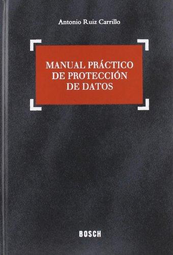 Manual práctico de protección de datos