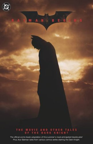 Batman Begins: The Movie by Scott Beatty, Greg Rucka, Ed Brubaker, Bill Willingham (2005) Paperback