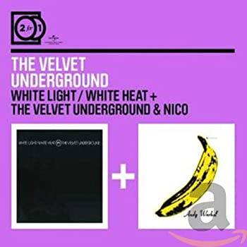 White Light/White Heat/The Velvet Underground
