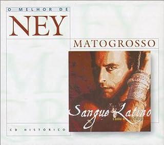 NEY MATOGROSSO - O MELHOR DE/SANGUE